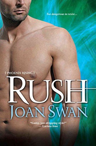 [(Rush)] [Author: Joan Swan] published on (August, 2013)