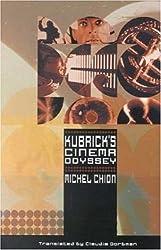 Kubrick's Cinema Odyssey: by Michel Chion (2001-08-01)