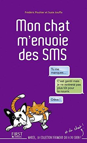 Mon chat m'envoie des SMS par Frédéric Pouhier, Susie Jouffa