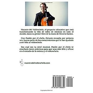 Pasión por el chelo: Un manual de felicidad para violonchelistas