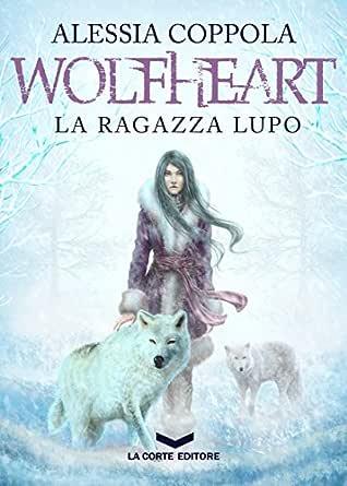 Risultato immagini per wolfheart libro