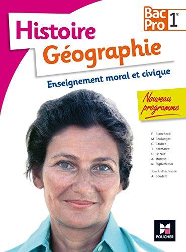 Histoire-Géographie-EMC - 1re BAC PRO