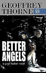 Better Angels (A GRAY HARBOR NOVEL Book 1) (English Edition)