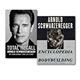 Arnold Schwarzenegger Collection 2 Books Set, (The New Encyclopedia of Modern Bodybuilding & [Hardcover] Total Recall: My Unbelievably True Life Story)