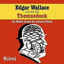 Nr. 2: Edgar Wallace und der Fall Themsedock