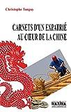 Carnets d'un expatrié au coeur de la Chine