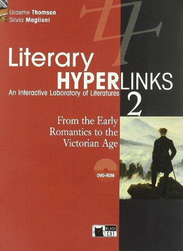 Literary hyperlinks. Per le Scuole superiori. Con DVD-ROM: 2 (English literature)