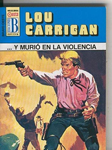 ...Y Murio En La Violencia