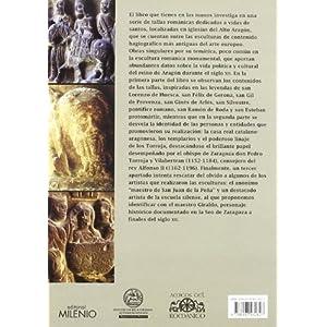 La escultura románica en Aragón: Representaciones de santos, artistas y mecenas (Alfa)