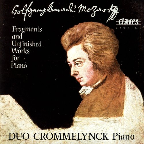 Fragments & Unfinished Works For Piano, Two Pianos & Piano Four Hands