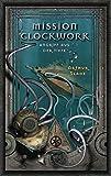 Mission Clockwork: Angriff aus der Tiefe