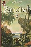 Zanzibar / M.M. Kaye | KAYE, M.M.. Auteur