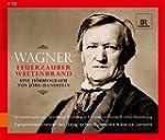 Richard Wagner - Feuerzauber, Weltenb...