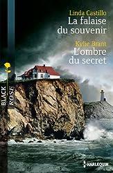 La falaise du souvenir - L'ombre du secret (Black Rose)