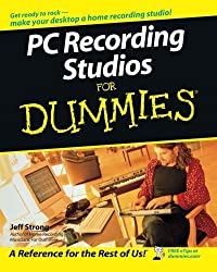 PC Recording Studios For Dummies by Jeff Strong (2005-04-01)