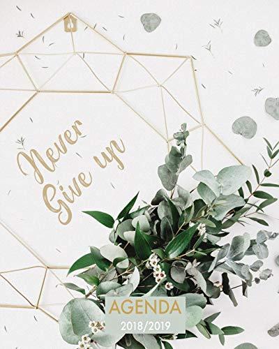 Agenda 2018-2019 Never Give Up: Organizador y planificador con citas de inspiración, tamaño 20 x 25 cm, Diseño mandala antigüedad floral, Octubre 2018 - diciembre 2019 por Papelería Nele