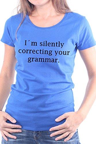 Womens-girlie Girl Tee (Mister Merchandise Ladies Frauen Damen T-Shirt I´m silently correcting your grammar, Größe: XL, Farbe: Royal)