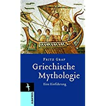 Griechische Mythologie: Eine Einführung