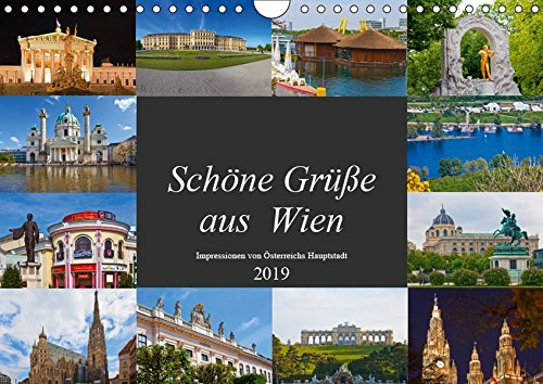 Schöne Grüße aus Wien (Wandkalender 2019 DIN A4 quer): Impressionen von Österreichs Hauptstadt (Monatskalender, 14 Seiten ) (CALVENDO Orte)