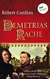 Demetrias Rache von Robert Gordian