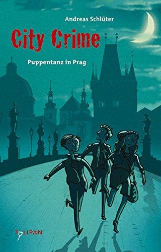 City Crime - Puppentanz in Prag -