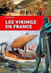 LES VIKINGS EN FRANCE