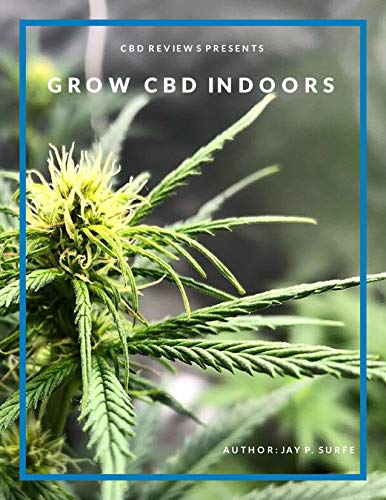 Grow CBD Indoors (English Edition)