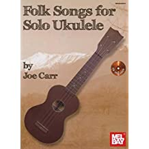 Carr Joe Folk Songs For Solo Ukulele Book/CD