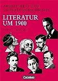 Arbeitshefte zur Literaturgeschichte, Literatur um 1900