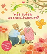 Mes super grand-parents
