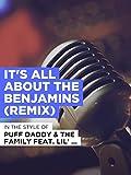 It's All About The Benjamins (Remix) im Stil von