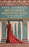 Murder's Immortal Mask (Ancient Roman Mysteries)