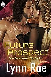 Future Prospect (Love Under a New Star Book 1)