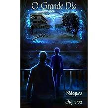 O Grande Dia (Portuguese Edition)