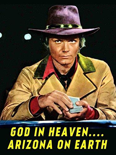 god-in-heaven-arizona-on-earth