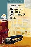 Diario del autobus de la linea tres/ Line Three Bus Diary