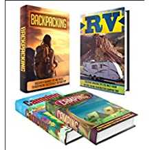 CAMPING: BOX SET 4 IN 1    Discover The Extensive Full Guide On Camping + Backpacking + RV #5 (Camping, Outdoor Survival, Camping Guide, Camping Outdoors, Hiking, Running, RV) (English Edition)