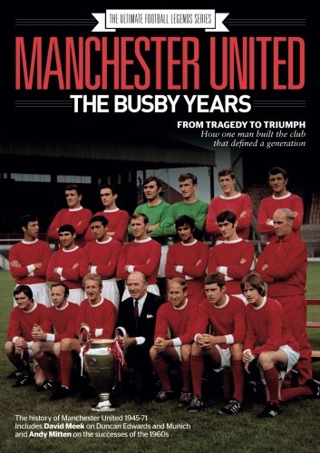 Manchester United: The Busby Years por World Soccer
