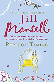 Perfect Timing by [Mansell, Jill]