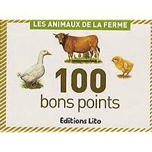 100 bons points : Les Animaux de la Ferme