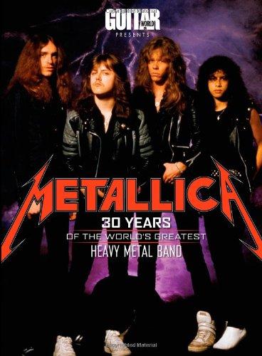 Guitar World Magazine: Metallica: 30 Years of the World's Greatest Metal Band (Guitar World Presents)