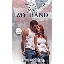 Take My Hand by Nicola Haken (2013-10-07)