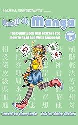 Kanji de Manga Volume 5: The Comic Book That Teaches You How To Read And Write Japanese! (English Edition)