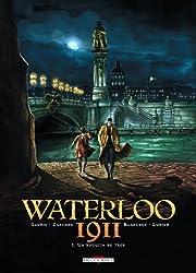 Waterloo 1911 Tome 01 : Un rouquin de trop
