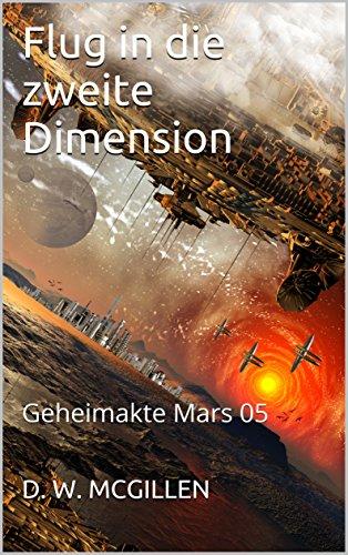 Flug in die zweite Dimension: Geheimakte Mars 05