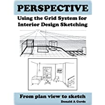 PERSPECTIVE: Using the Grid System for Interior Design Sketching (English Edition)