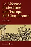 Image de La riforma protestante nell'Europa del Cinquecento: 1
