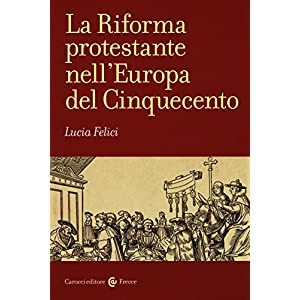 La riforma protestante nell'Europa del Cinquecento: 1