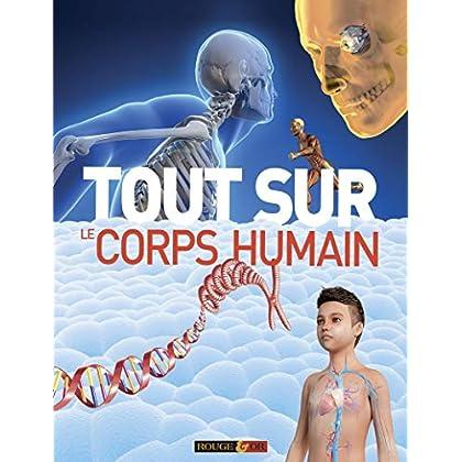 Tout sur le corps humain