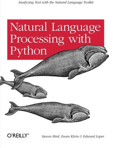 Natural Language Processing with Python por Steven Bird